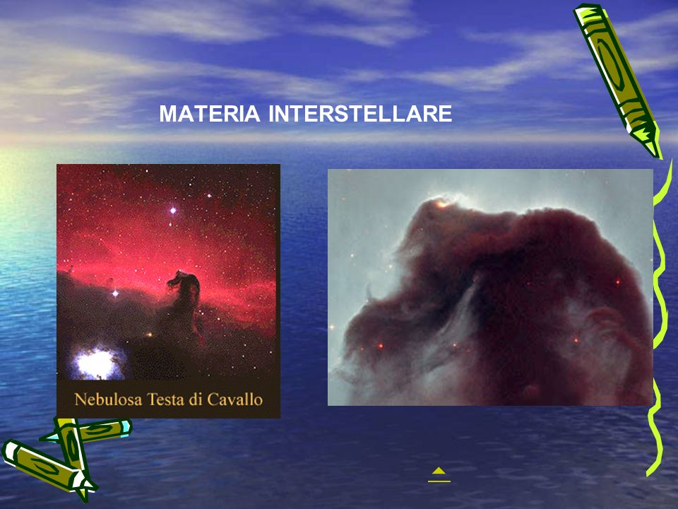 MATERIA INTERSTELLARE