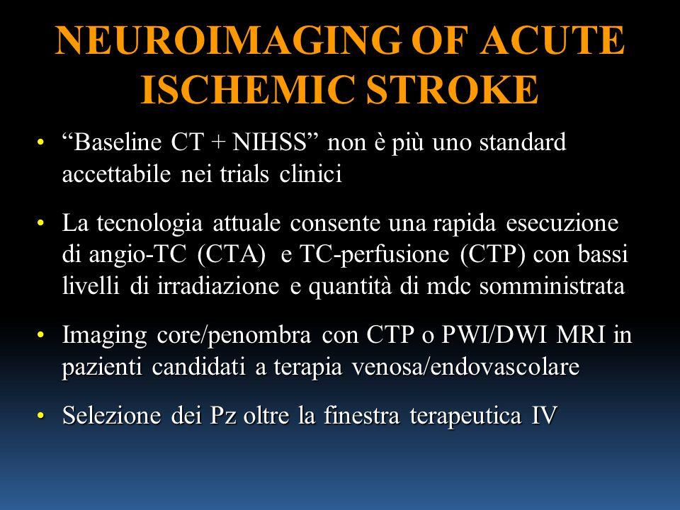 NEUROIMAGING OF ACUTE ISCHEMIC STROKE