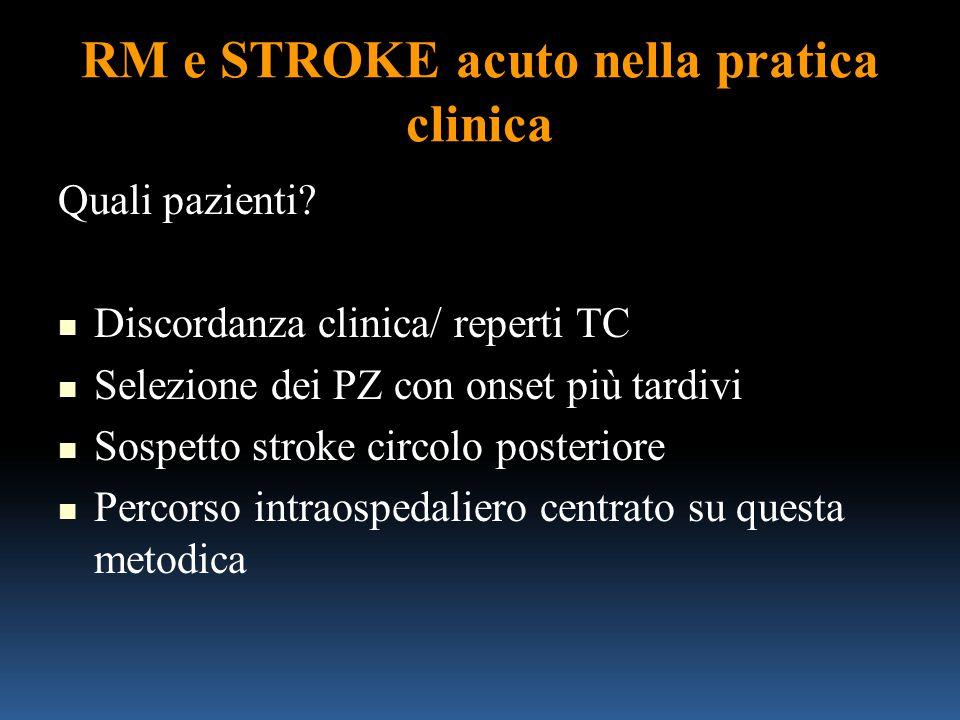 RM e STROKE acuto nella pratica clinica