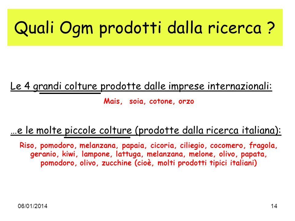 Quali Ogm prodotti dalla ricerca