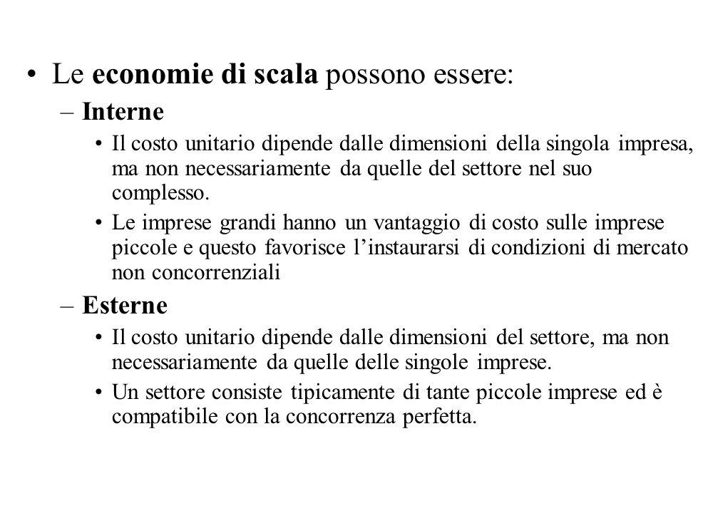Le economie di scala possono essere: