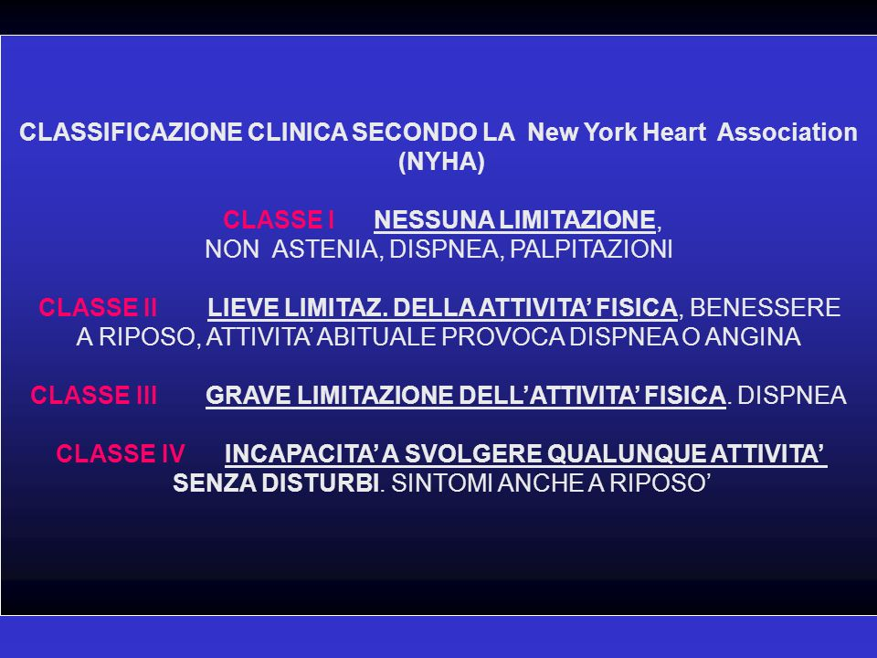 CLASSIFICAZIONE CLINICA SECONDO LA New York Heart Association