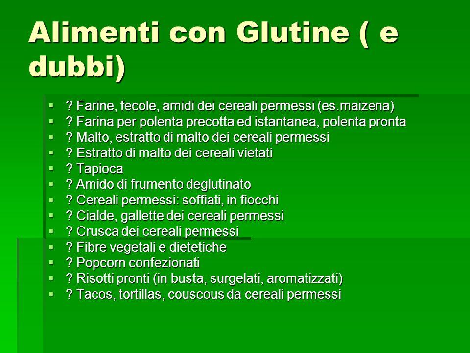 Alimenti con Glutine ( e dubbi)