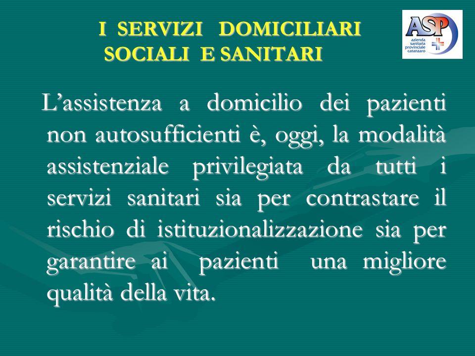 I SERVIZI DOMICILIARI SOCIALI E SANITARI