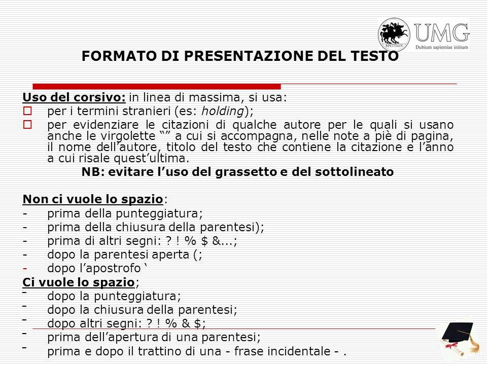 FORMATO DI PRESENTAZIONE DEL TESTO