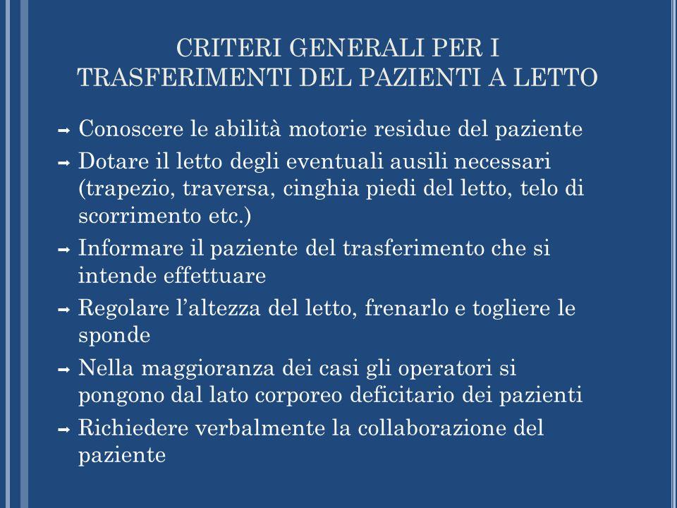 CRITERI GENERALI PER I TRASFERIMENTI DEL PAZIENTI A LETTO
