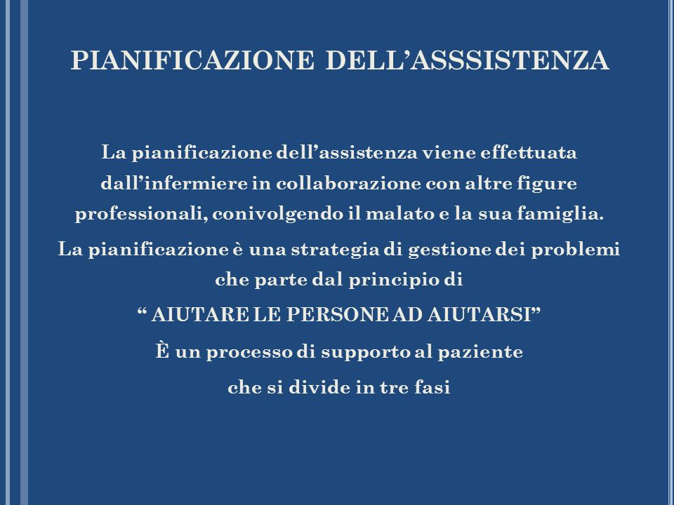 PIANIFICAZIONE DELL'ASSSISTENZA