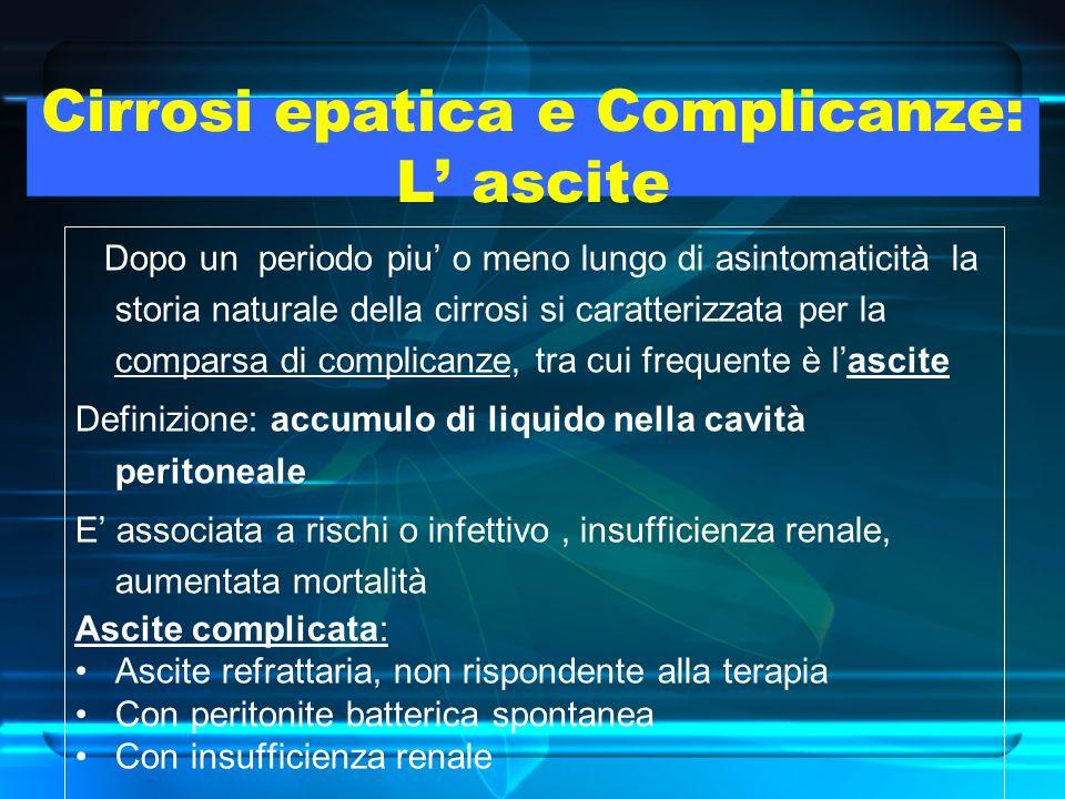 Cirrosi epatica e Complicanze: L' ascite