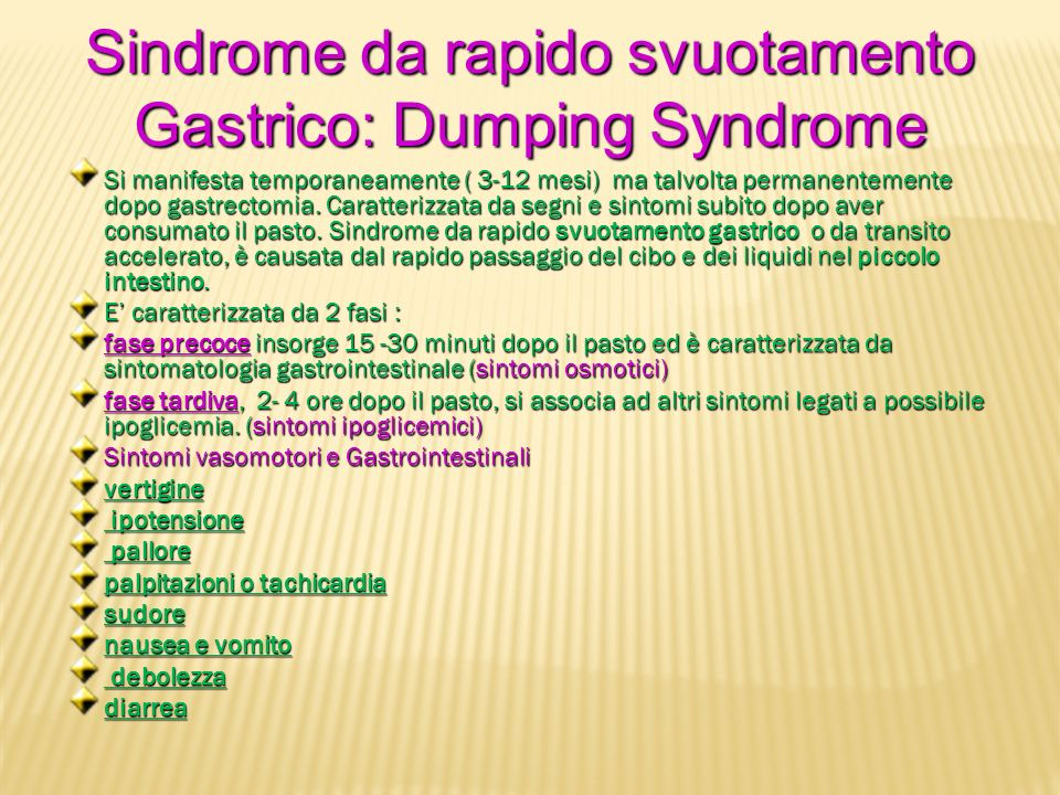 Sindrome da rapido svuotamento Gastrico: Dumping Syndrome