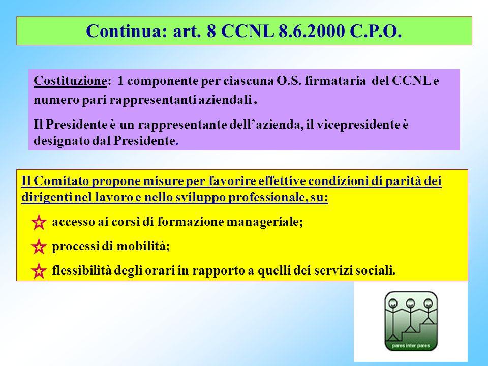 Continua: art. 8 CCNL 8.6.2000 C.P.O.