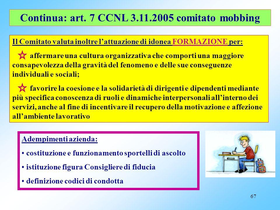 Continua: art. 7 CCNL 3.11.2005 comitato mobbing