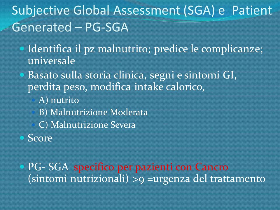 Subjective Global Assessment (SGA) e Patient Generated – PG-SGA