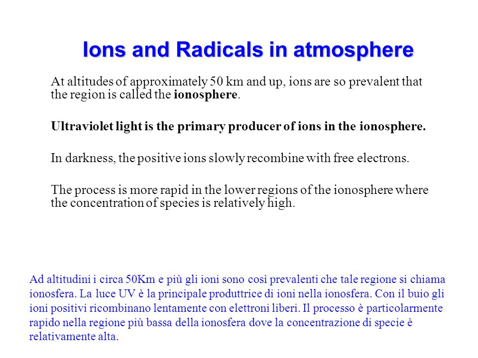 Ions and Radicals in atmosphere