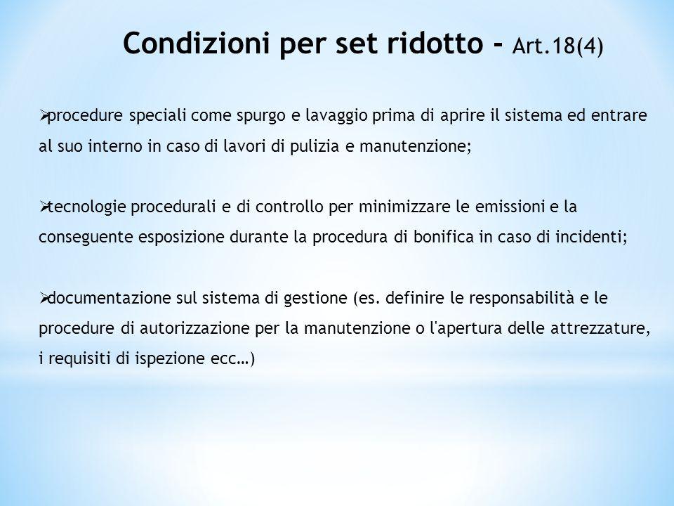 Condizioni per set ridotto - Art.18(4)
