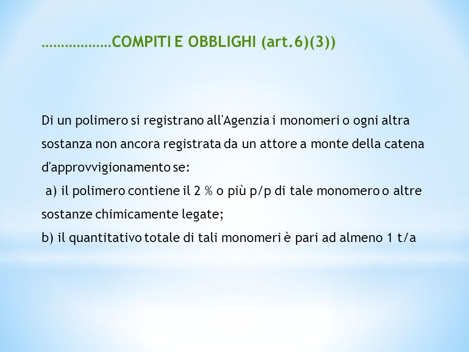 ………………COMPITI E OBBLIGHI (art.6)(3))