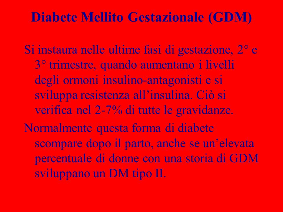 Diabete Mellito Gestazionale (GDM)
