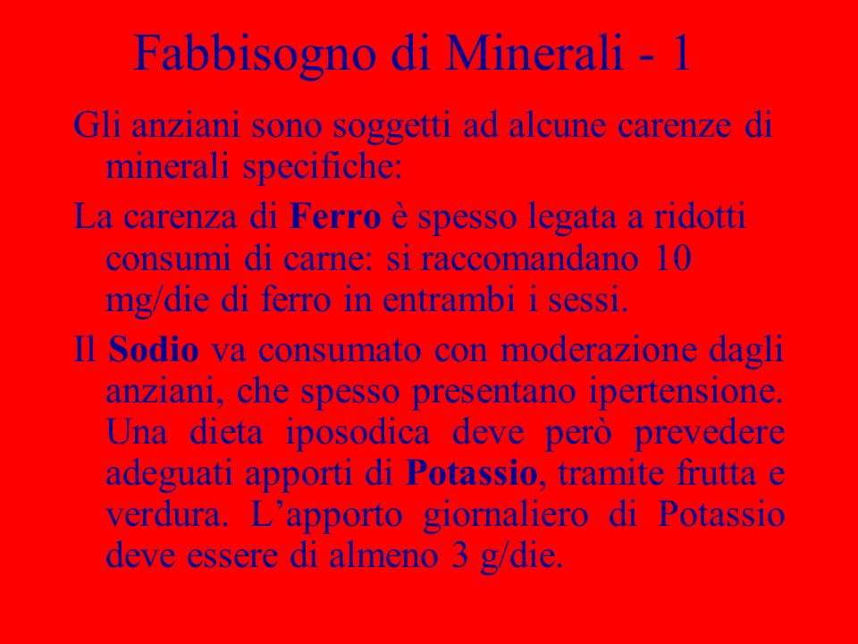 Fabbisogno di Minerali - 1