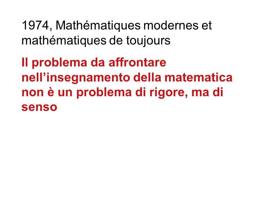 1974, Mathématiques modernes et mathématiques de toujours