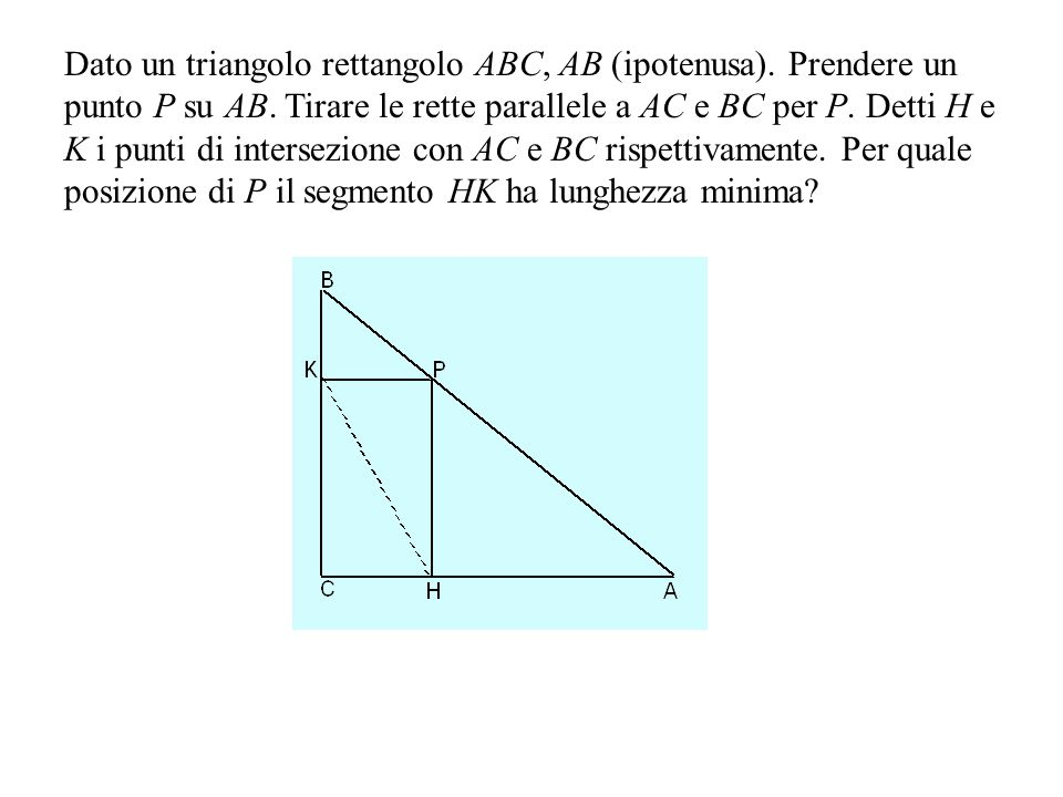 Dato un triangolo rettangolo ABC, AB (ipotenusa)