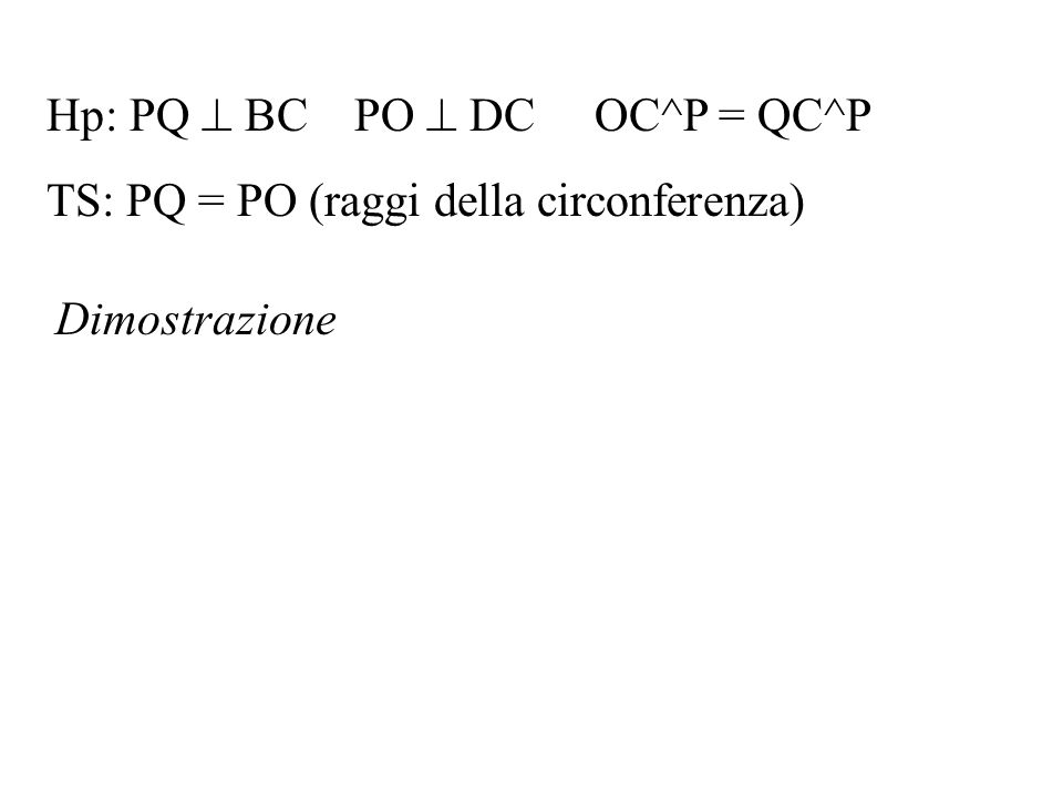 Hp: PQ  BC PO  DC OC^P = QC^P