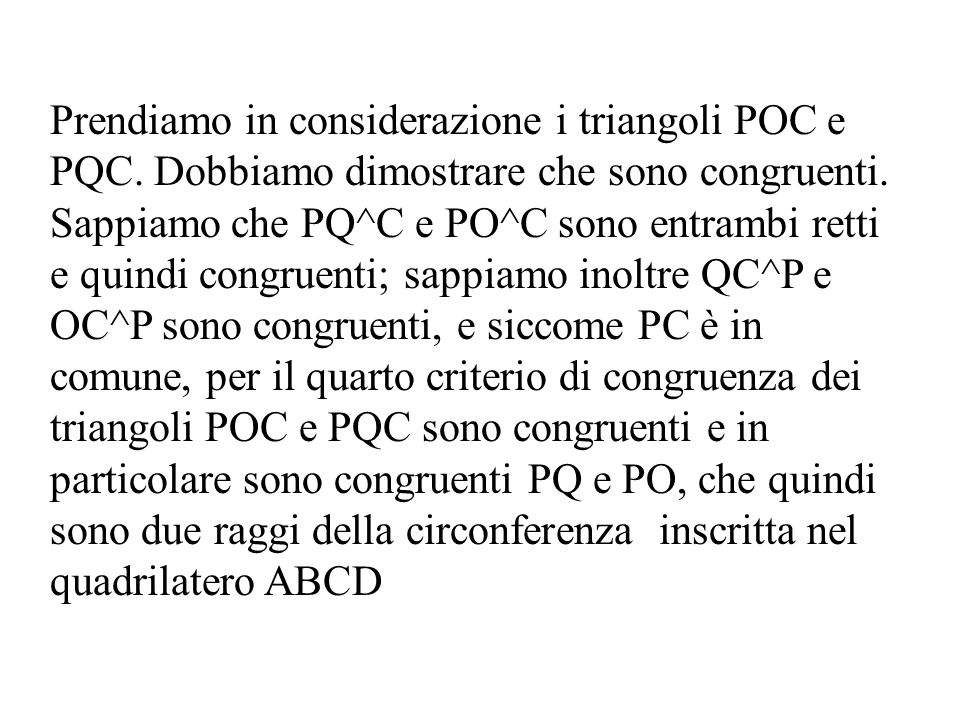 Prendiamo in considerazione i triangoli POC e PQC