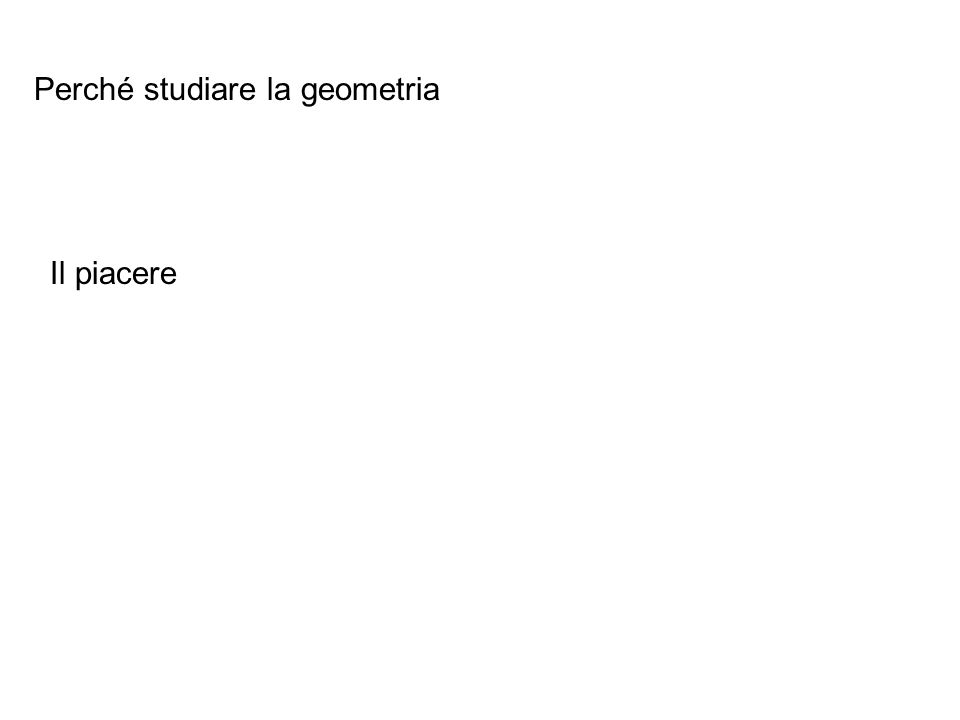 Perché studiare la geometria