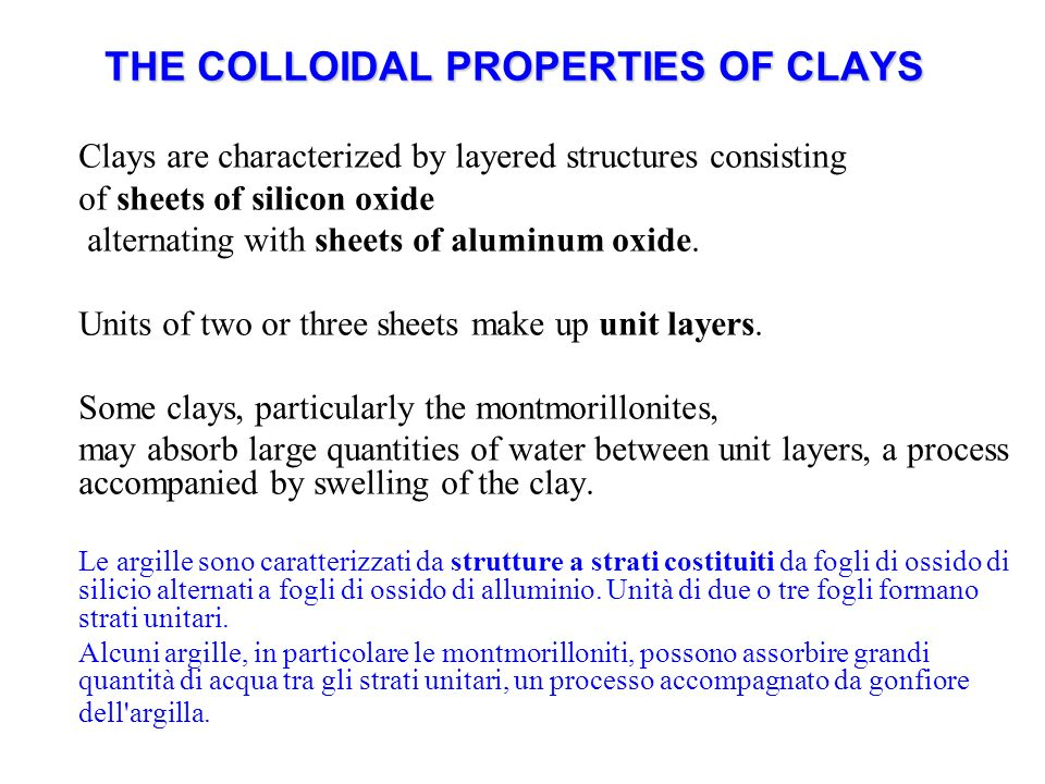 THE COLLOIDAL PROPERTIES OF CLAYS