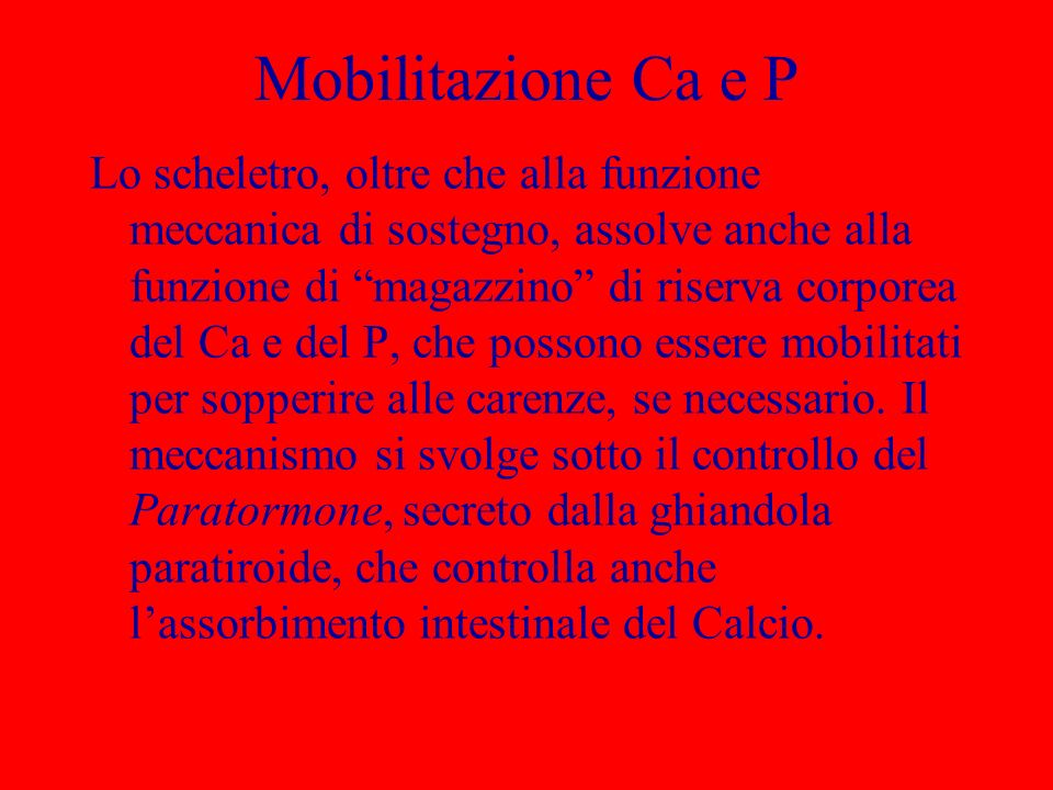 Mobilitazione Ca e P