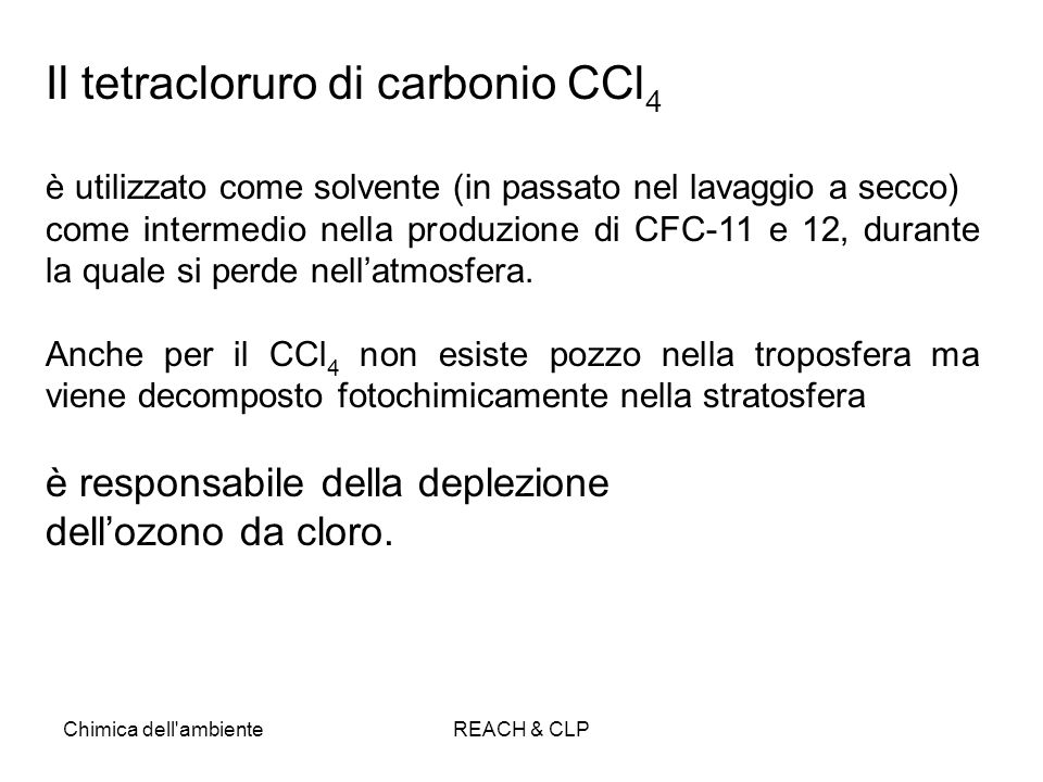 Il tetracloruro di carbonio CCl4