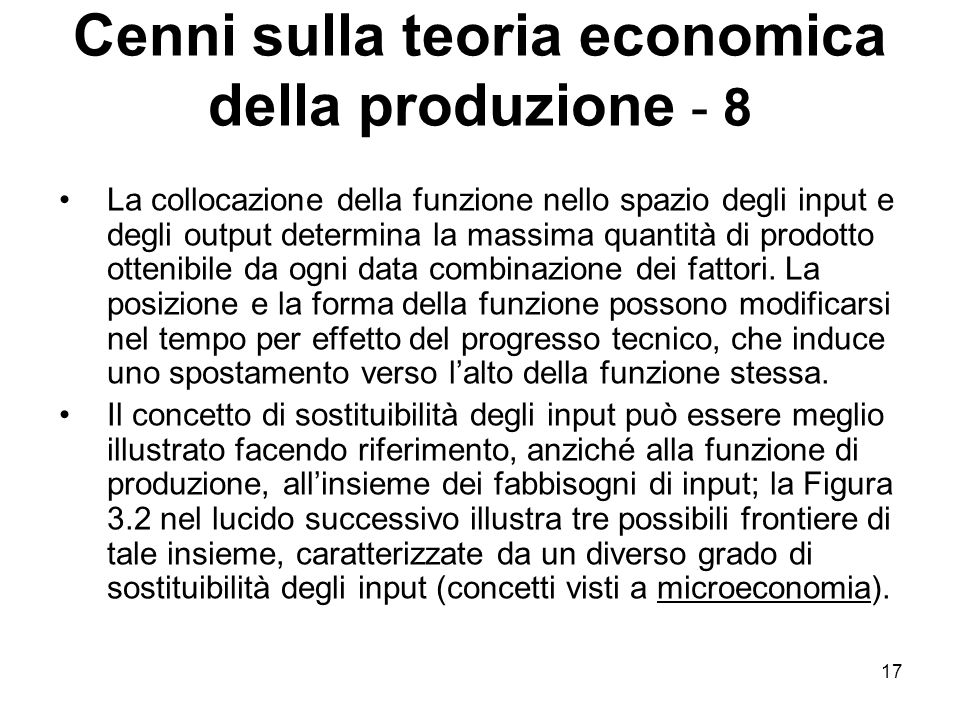 Cenni sulla teoria economica della produzione - 8