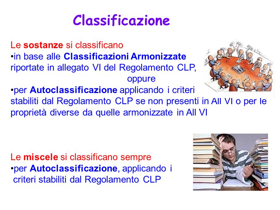 Classificazione Le sostanze si classificano