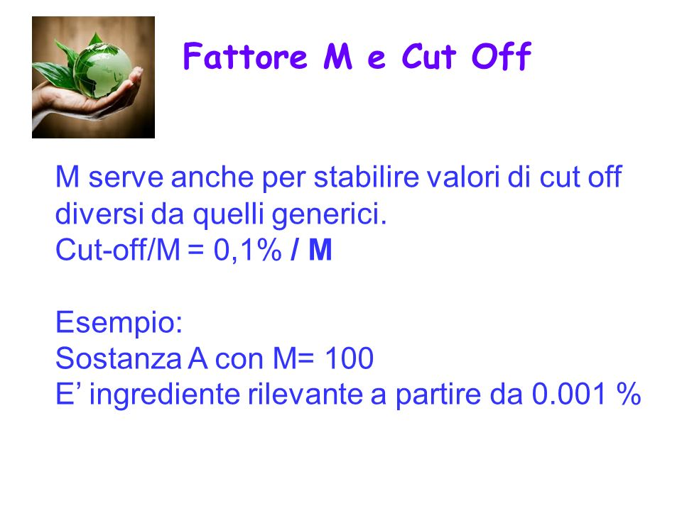 Fattore M e Cut Off M serve anche per stabilire valori di cut off