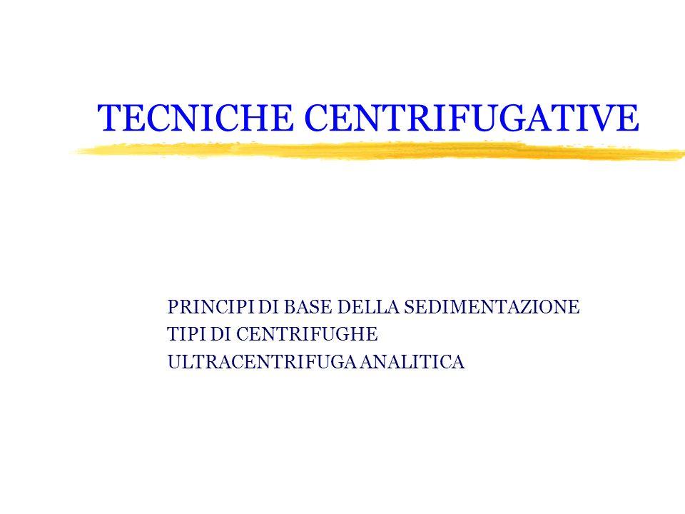 TECNICHE CENTRIFUGATIVE