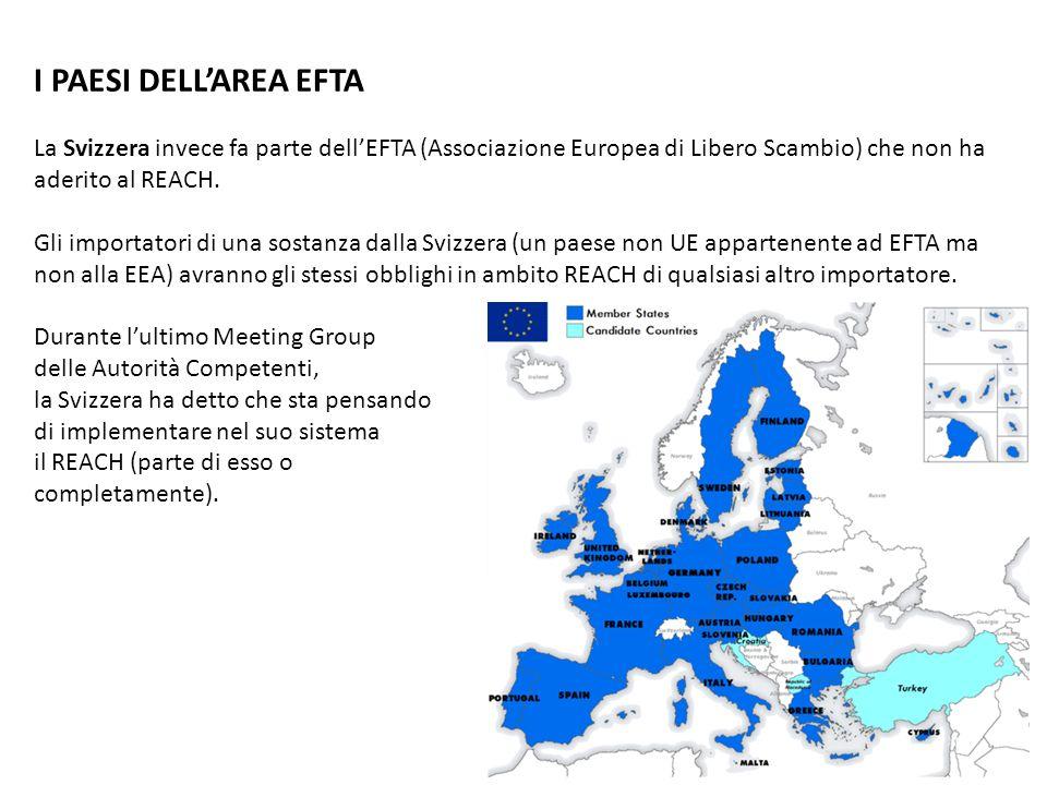 I PAESI DELL'AREA EFTALa Svizzera invece fa parte dell'EFTA (Associazione Europea di Libero Scambio) che non ha aderito al REACH.