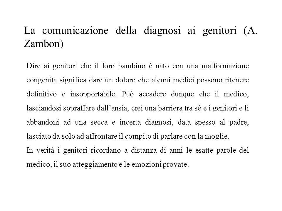 La comunicazione della diagnosi ai genitori (A. Zambon)
