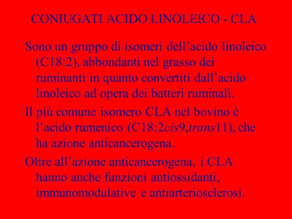CONIUGATI ACIDO LINOLEICO - CLA