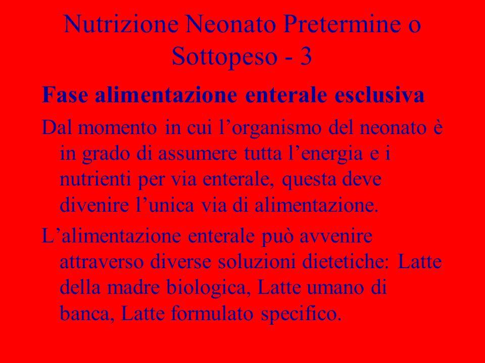 Nutrizione Neonato Pretermine o Sottopeso - 3