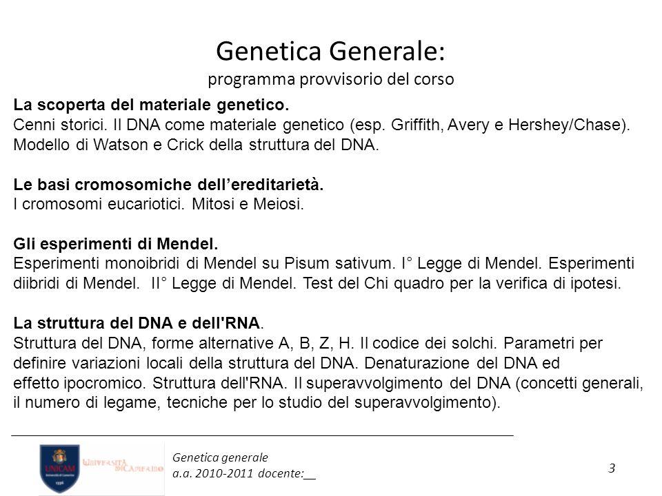 Genetica Generale: programma provvisorio del corso