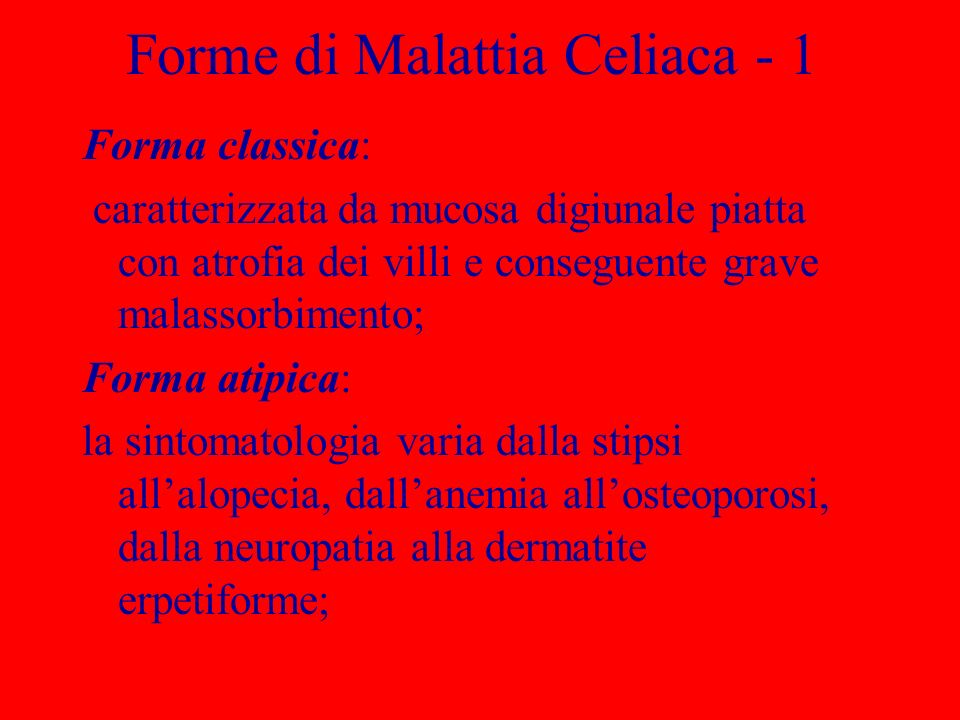 Forme di Malattia Celiaca - 1