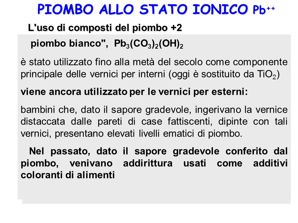 PIOMBO ALLO STATO IONICO Pb++