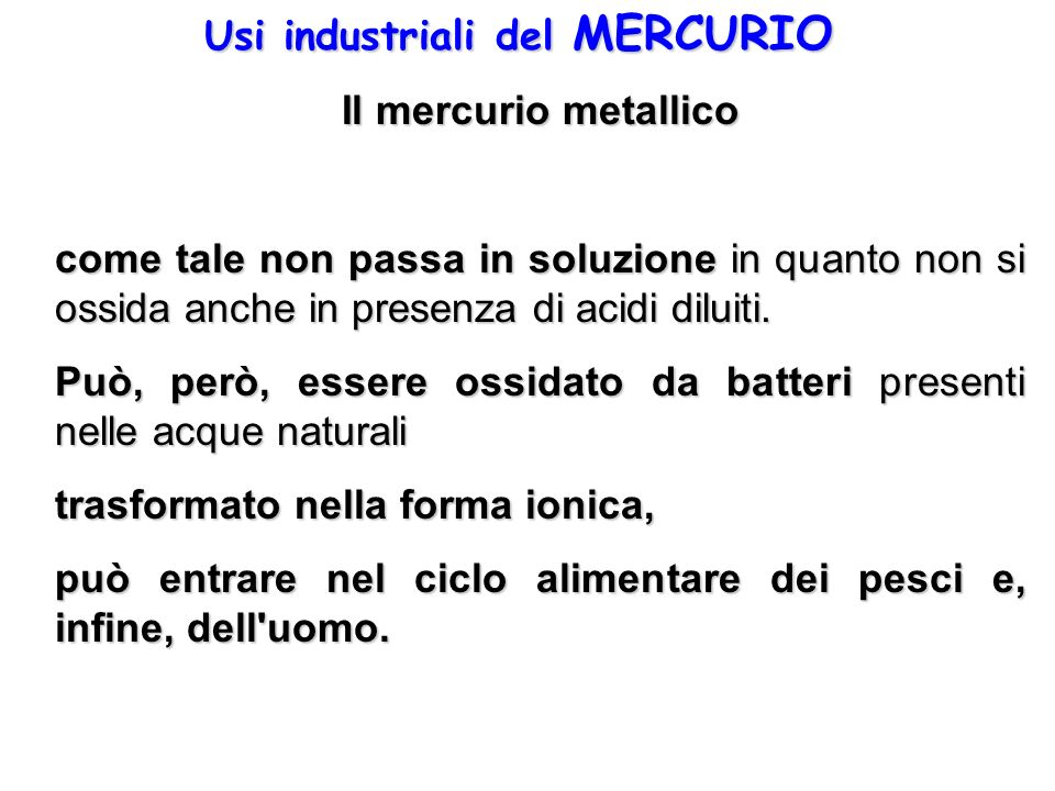 Usi industriali del MERCURIO