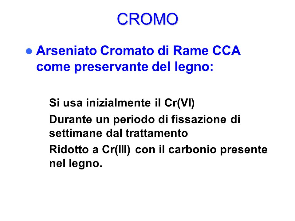 CROMO Arseniato Cromato di Rame CCA come preservante del legno:
