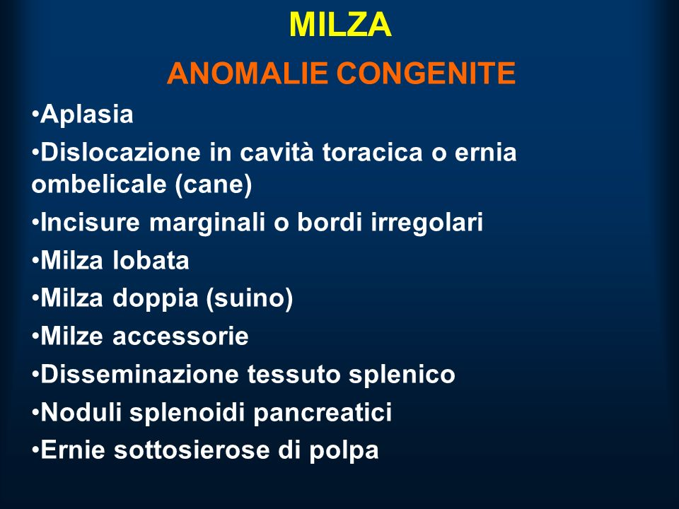MILZA ANOMALIE CONGENITE Aplasia