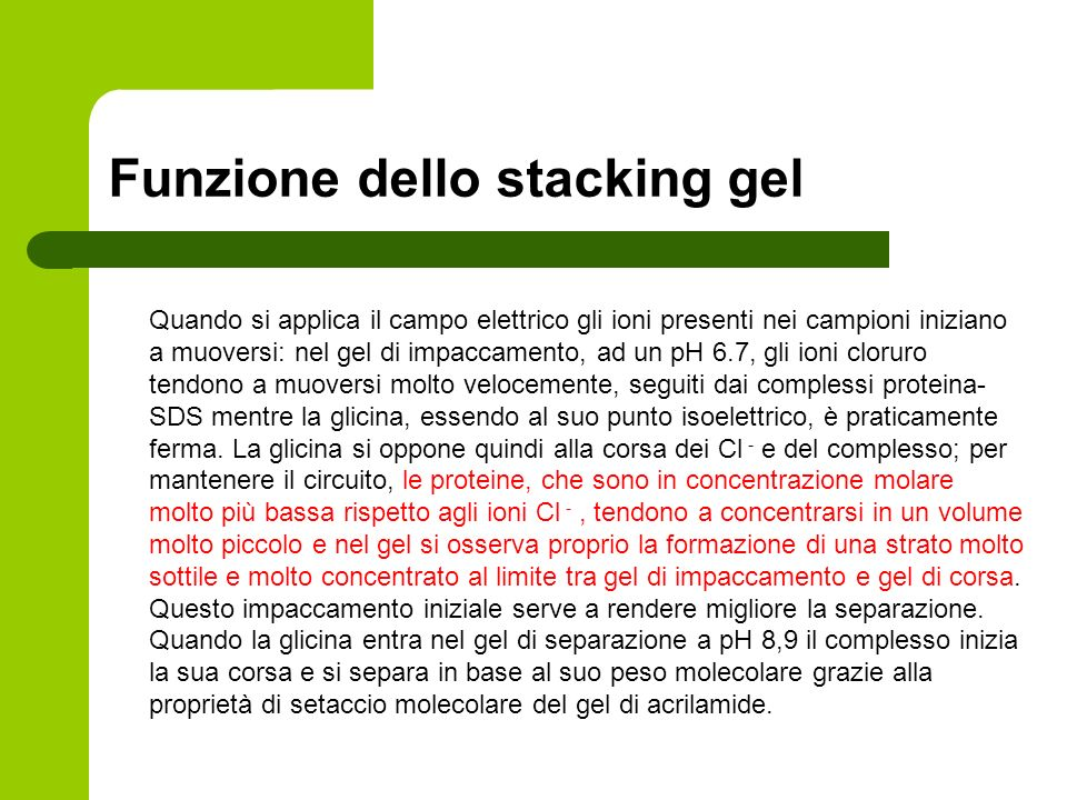 Funzione dello stacking gel