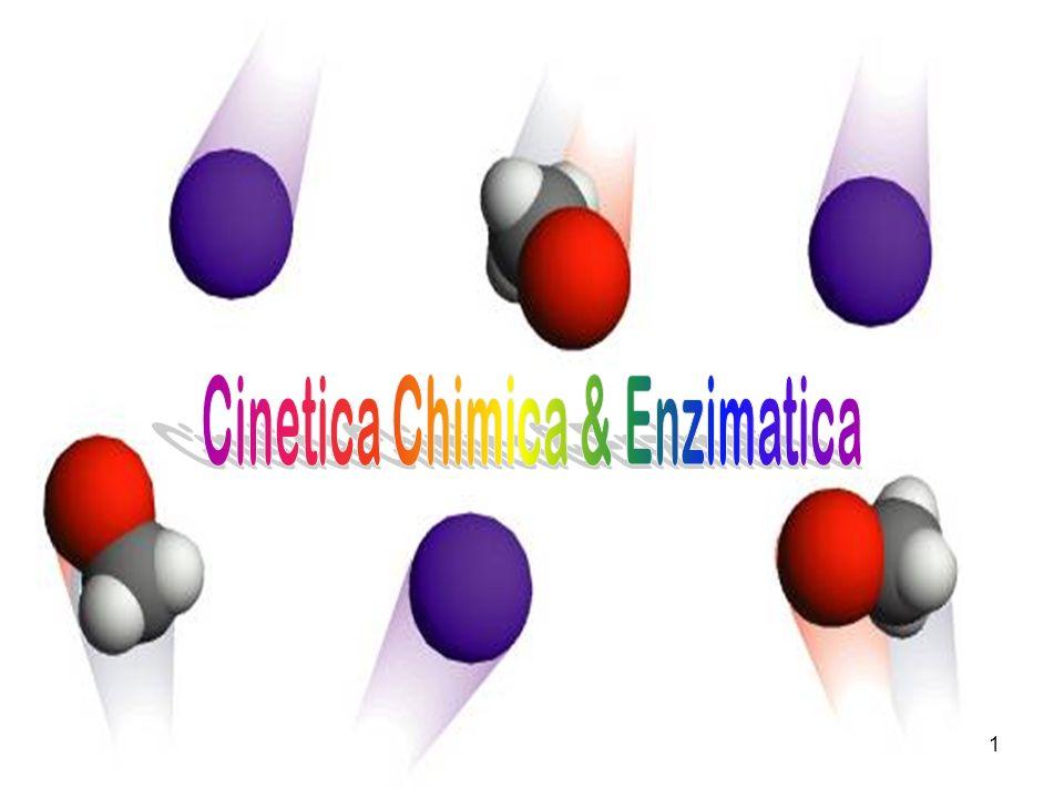 Cinetica Chimica & Enzimatica