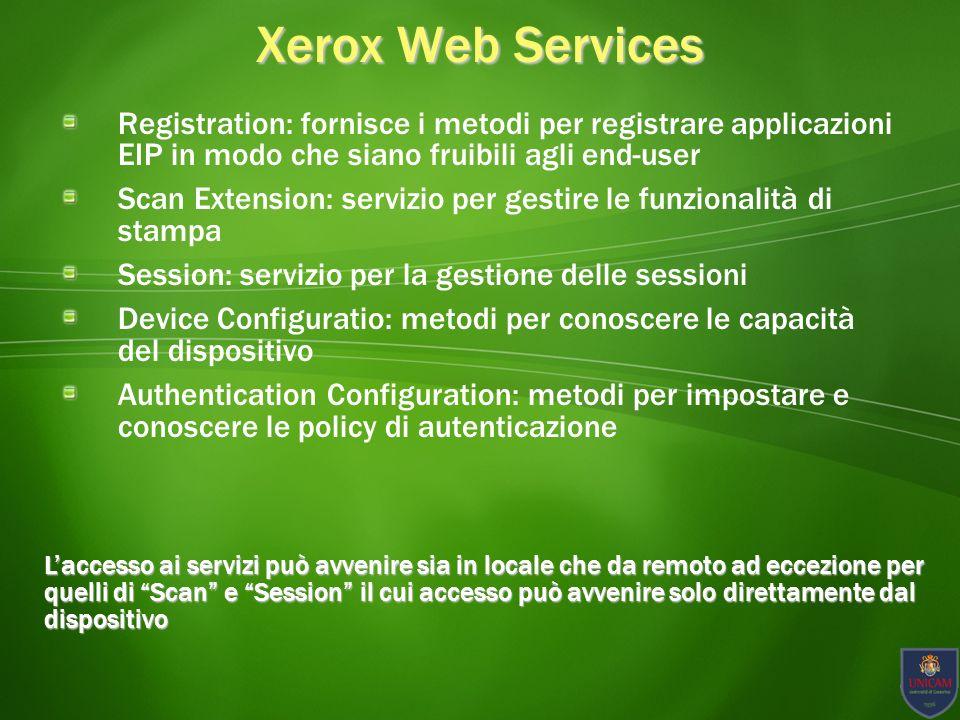 Xerox Web Services Registration: fornisce i metodi per registrare applicazioni EIP in modo che siano fruibili agli end-user.