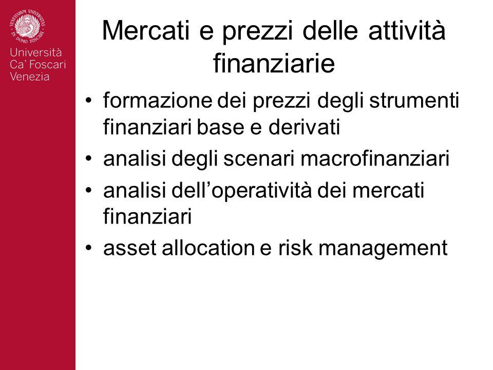 Mercati e prezzi delle attività finanziarie