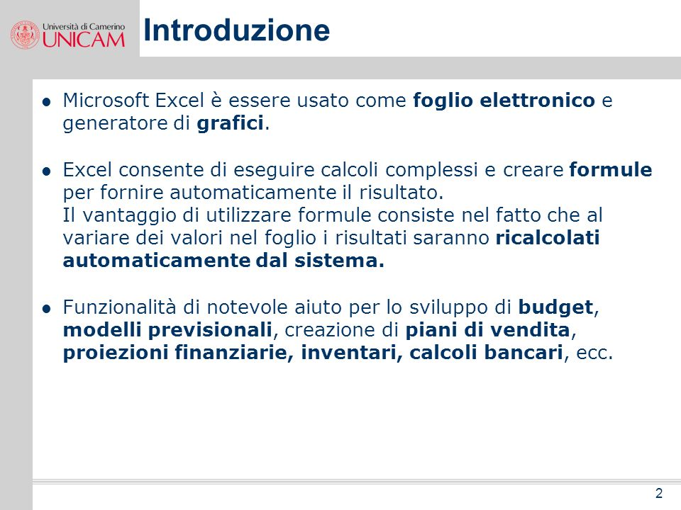 IntroduzioneMicrosoft Excel è essere usato come foglio elettronico e generatore di grafici.