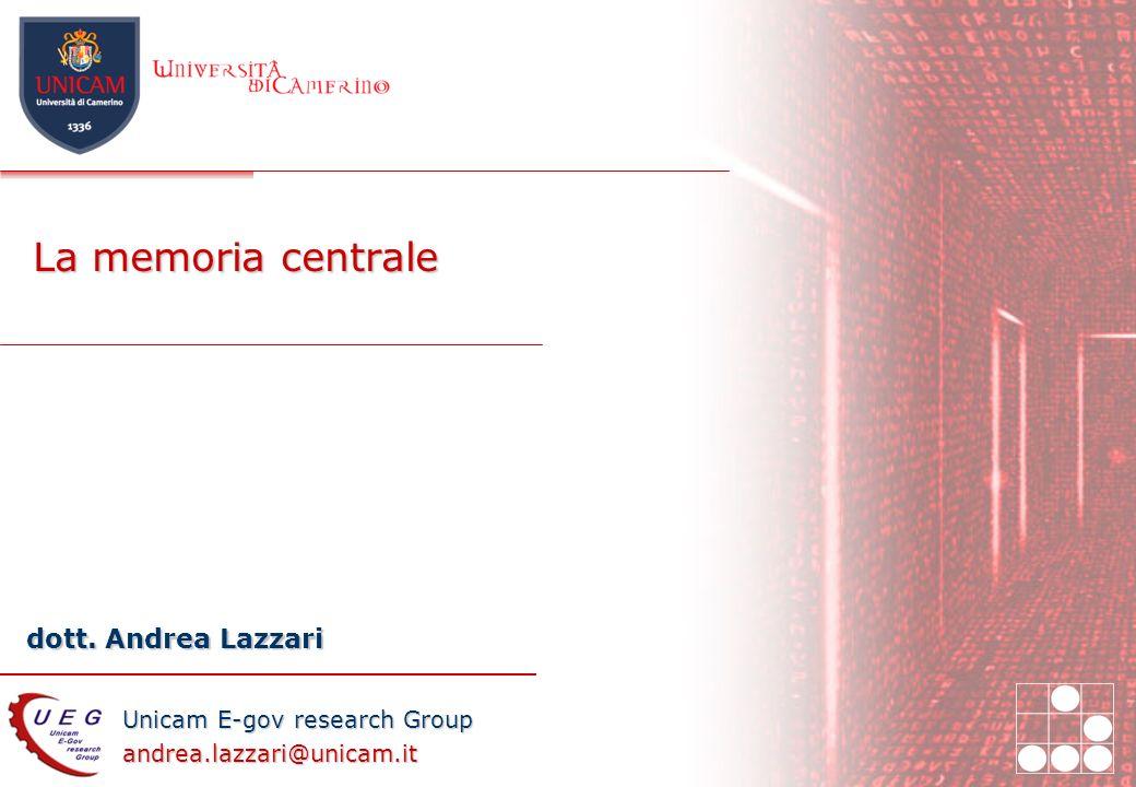 27/03/2017 La memoria centrale Introduzione ai sistemi informatici