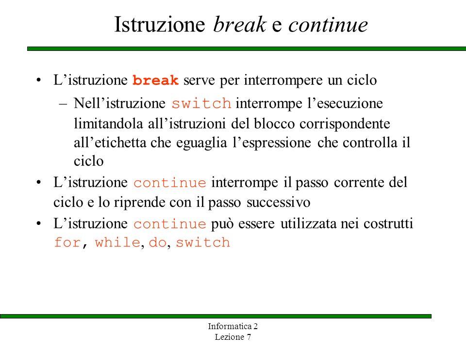 Istruzione break e continue